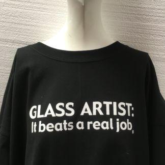 Glass Artist - It Beats a Real Job Tee Shirt - Black
