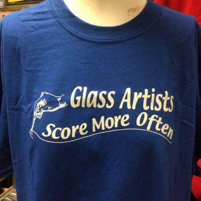 Glass Artists Score More Often Tee Shirt - Blue