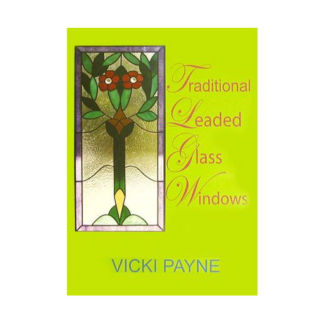 Traditional Leaded Glass Windows - DVD by Vicki Payne