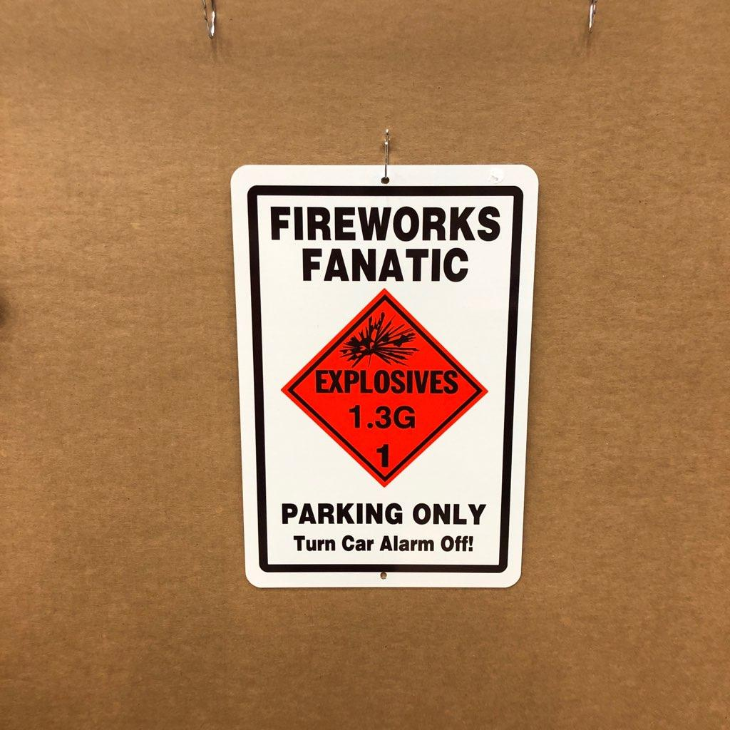 Fireworks Fanatic Parking Only