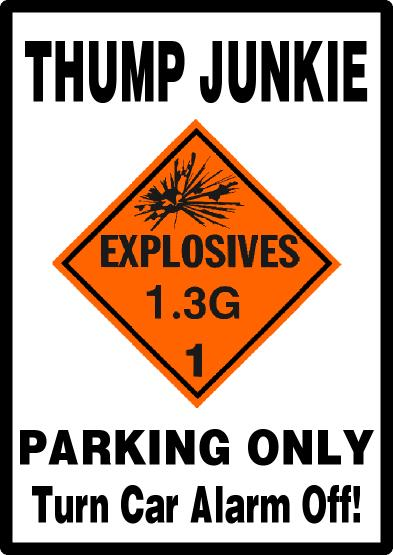 Fireworks Thump Junkie Parking Only
