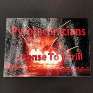 Pyrotechnicians - License to Thrill Cutting Board